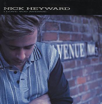 NICK HEYWARD_I Love You Avenue