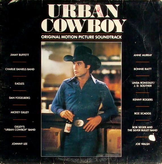 VARIOUS ARTISTS_Urban Cowboy_2lp Gatefold, W/Orig Inner Sleeve_