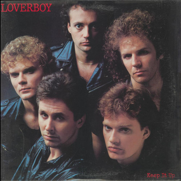 LOVERBOY_Keep it Up (w/printed inner sleeve & liner notes insert)