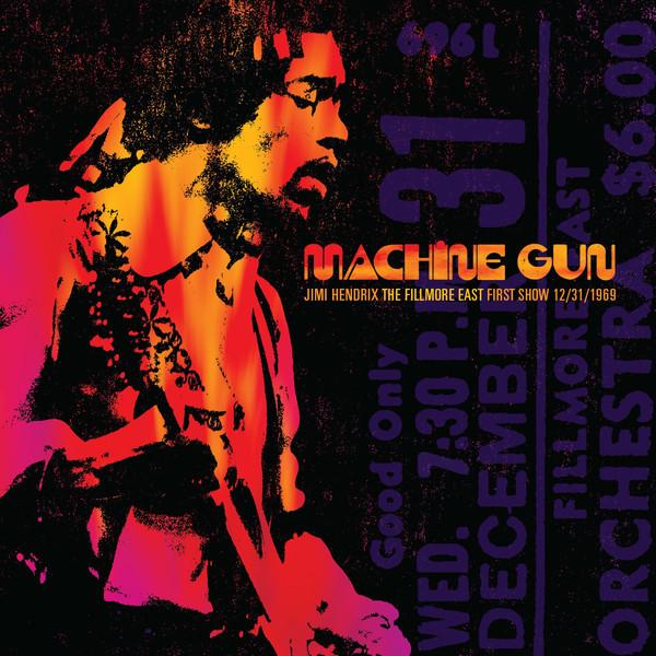 JIMI HENDRIX_Machine Gun: The Fillmore East First Show 12/31/1969