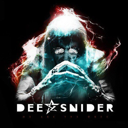 DEE SNIDER_We Are The Ones