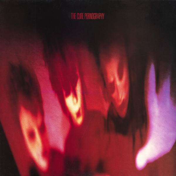 THE CURE_Pornography _Remastered, 180g_