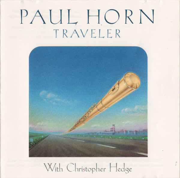 PAUL HORN WITH CHRISTOPHER HEDGE_Traveler