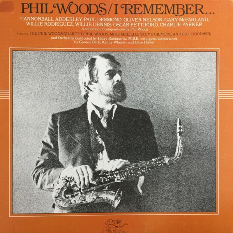 PHIL WOODS_I Remember...