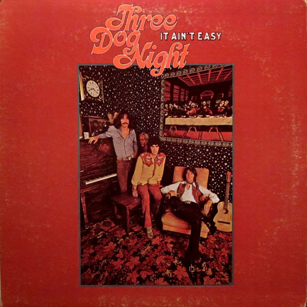 THREE DOG NIGHT_It Aint Easy _Gatefold_