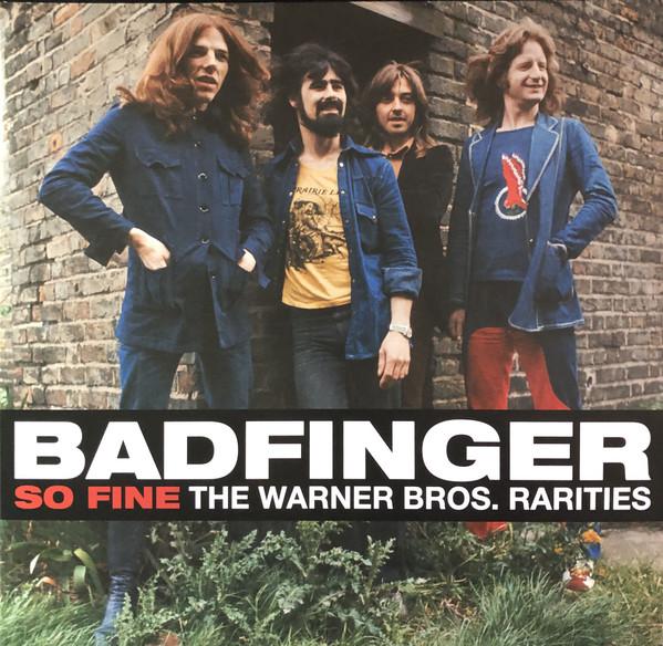 BADFINGER_So Fine--Warner Bros. Rarities