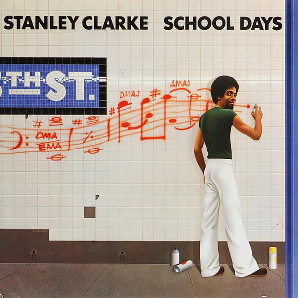 STANLEY CLARKE_School Days (w/orig liner notes)