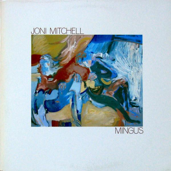 JONI MITCHELL_Mingus
