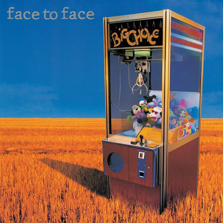 FACE TO FACE_Big Choice (2016 remaster/expanded)