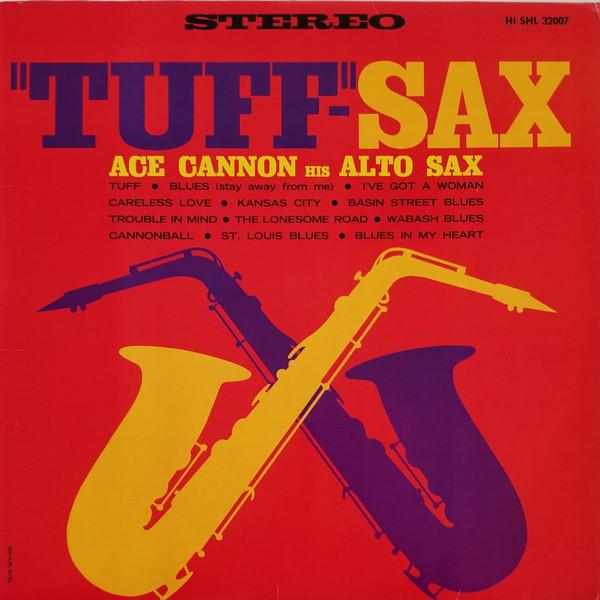 ACE CANNON_Tuff-Sax