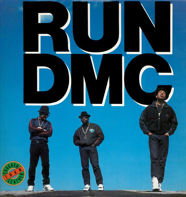 RUN DMC_Tougher Than Leather
