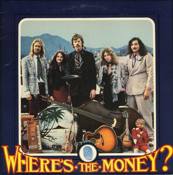 DAN HICKS AND HIS HOT LICKS_Wheres The Money?