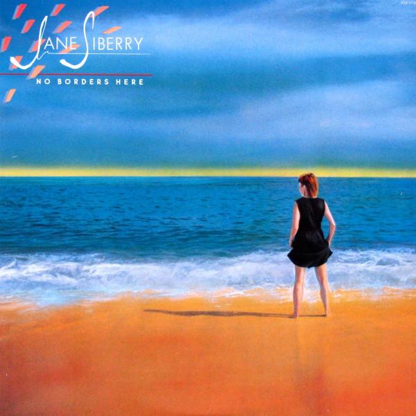 JANE SIBERRY_No Borders Here (w/printed inner sleeve)