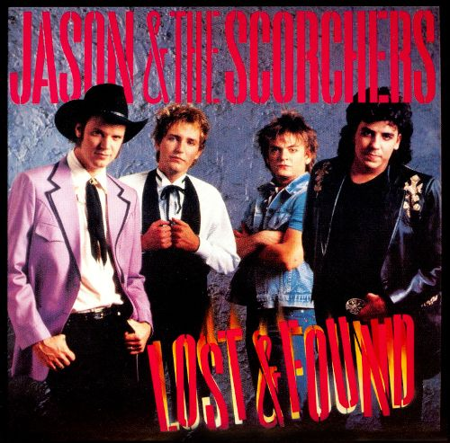 JASON AND THE SCORCHERS_Lost And Found