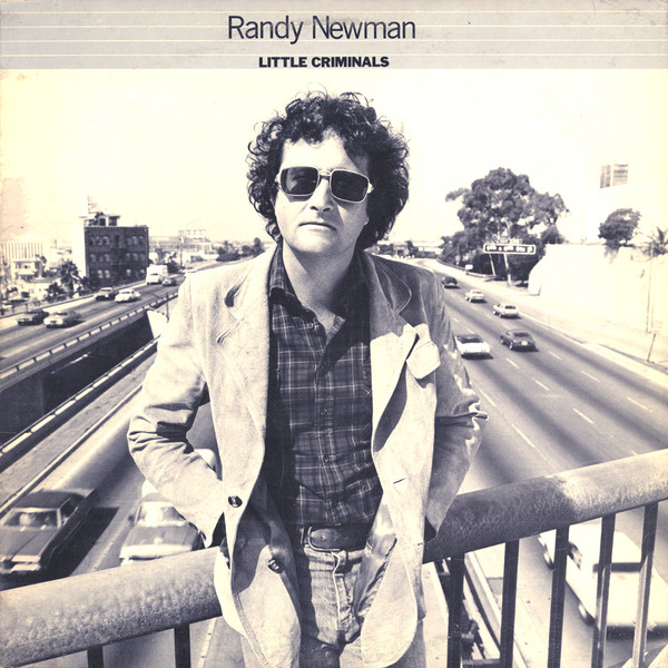 RANDY NEWMAN_Little Criminals (Reissue July 2017)