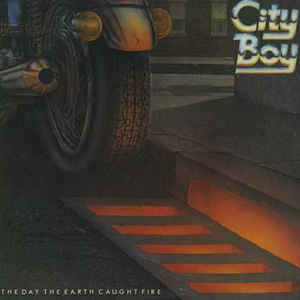 CITY BOY_Day The Earth Caught Fire _W/ Original Inner Sleeve_
