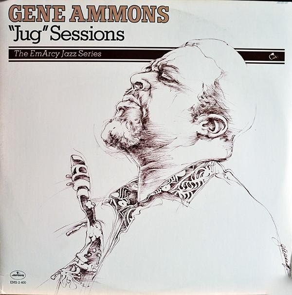 GENE AMMONS_Jug Sessions