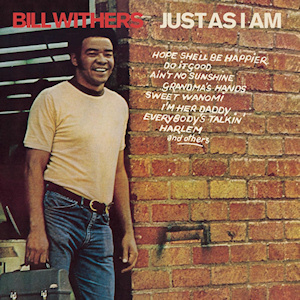BILL WITHERS_Just As I Am