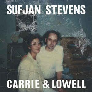 SUFJAN STEVENS_Carrie And Lowell