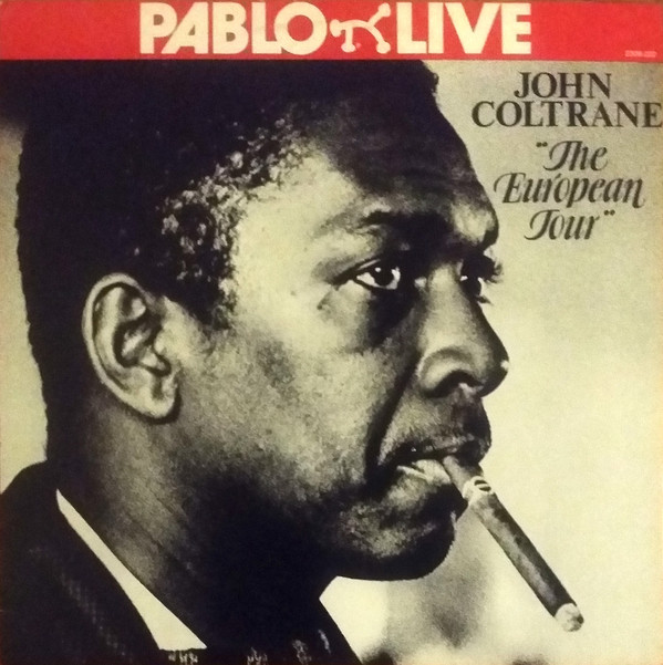 JOHN COLTRANE  _The European Tour