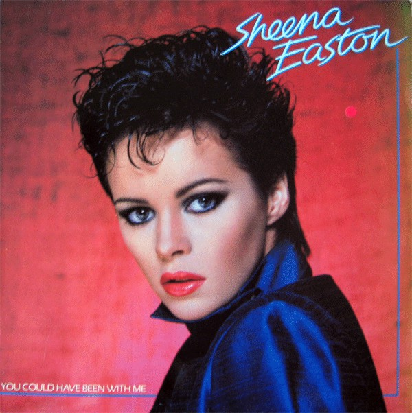 SHEENA EASTON_You Could Have Been With Me