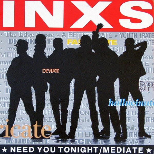 INXS_Need You Tonight/Mediate