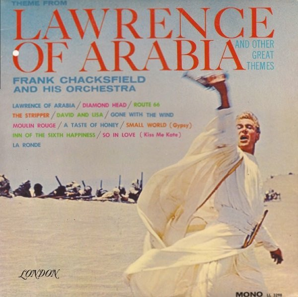 FRANK CHACKSFIELD AND HIS ORCHESTRA_Theme From Lawrence Of Arabia And Other Great Themes