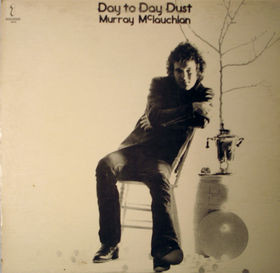 MURRAY MCLAUCHLAN_Day To Day Dust