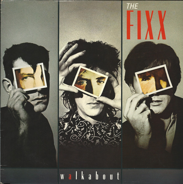 THE FIXX_Walkabout