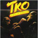 TKO_Let It Roll