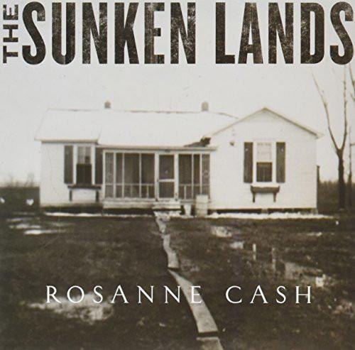ROSANNE CASH_The Sunken Lands