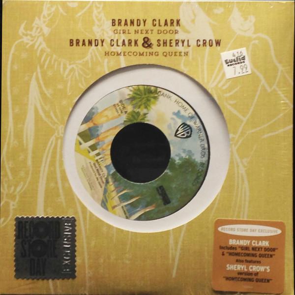 BRANDY CLARK / SHERYL CROW_Girl Next Door / Homecoming Queen