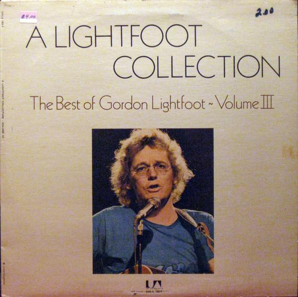 GORDON LIGHTFOOT_The Best Of Gordon Lightfoot Volume Iii