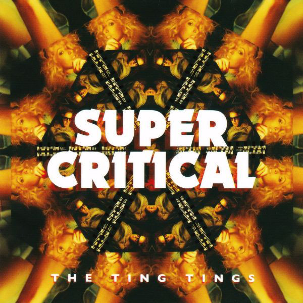 THE TING TINGS_Super Critical