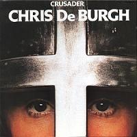 CHRIS DE BURGH_Crusader
