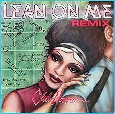 CLUB NOUVEAU_Lean On Me Remix
