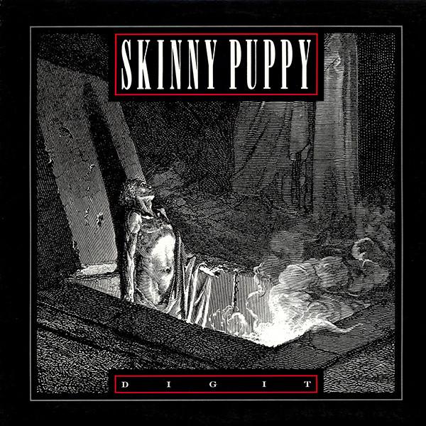 SKINNY PUPPY_Dig It