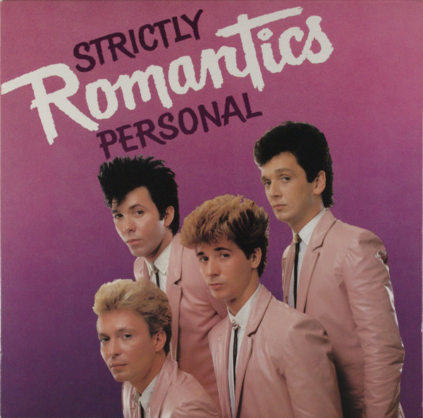 THE ROMANTICS_Strictly Personal