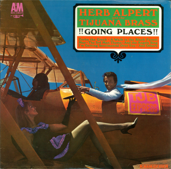 HERB ALPERT AND THE TIJUANA BRASS_!!Going Places!!