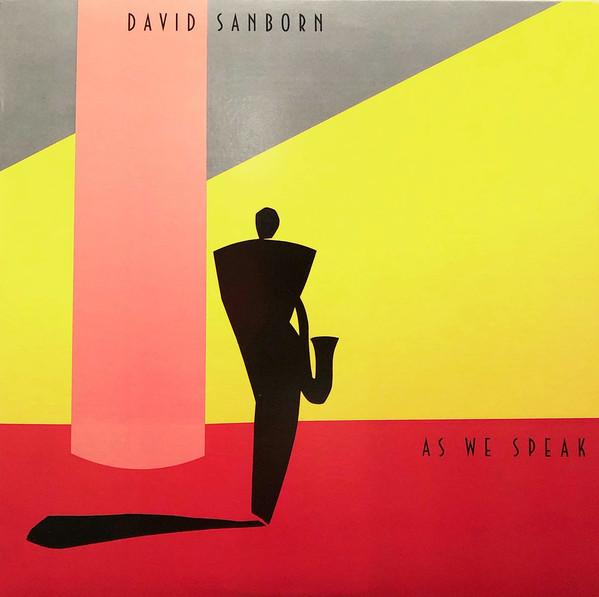 DAVID SANBORN_As We Speak