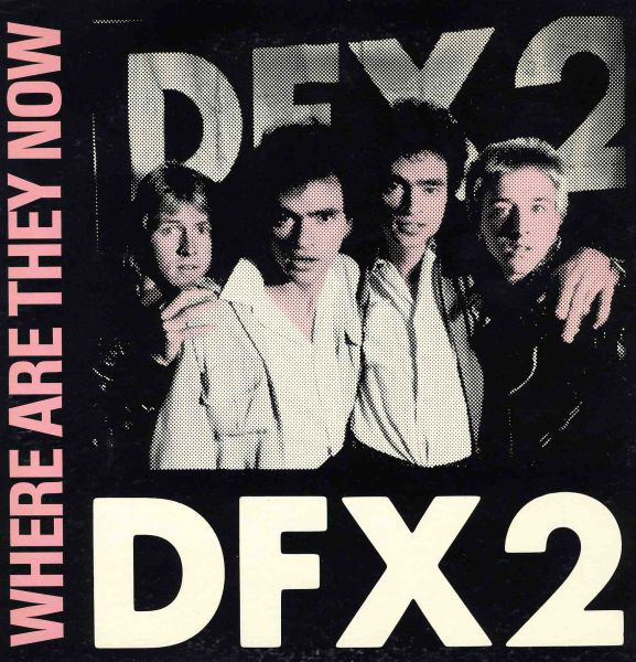 DFX2_Where Are They Now