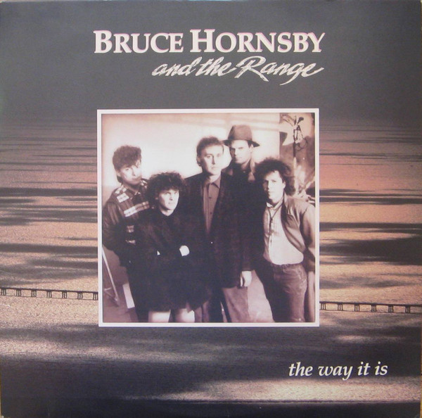 BRUCE HORNSBY AND THE RANGE_The Way It Is