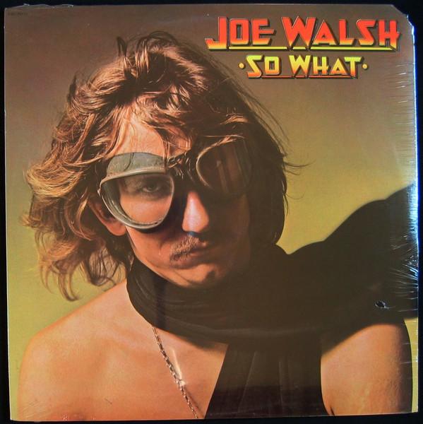 JOE WALSH_So What