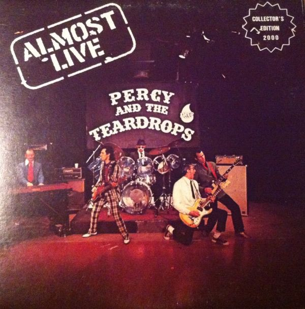 PERCY AND THE TEARDROPS_Almost Live