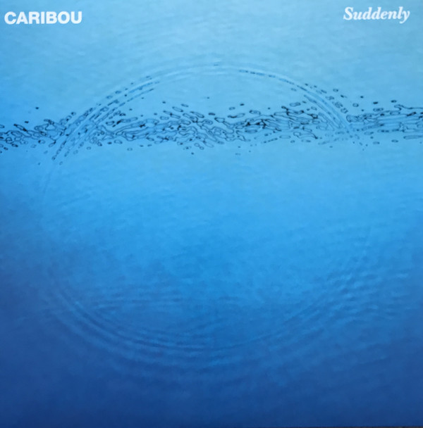 CARIBOU_Suddenly