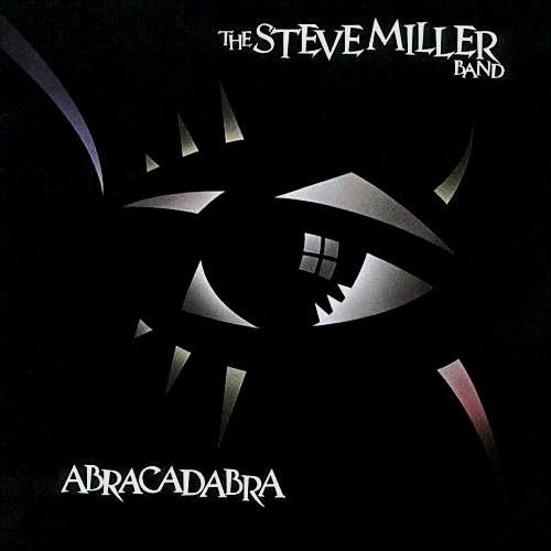 THE STEVE MILLER BAND_Abracadabra