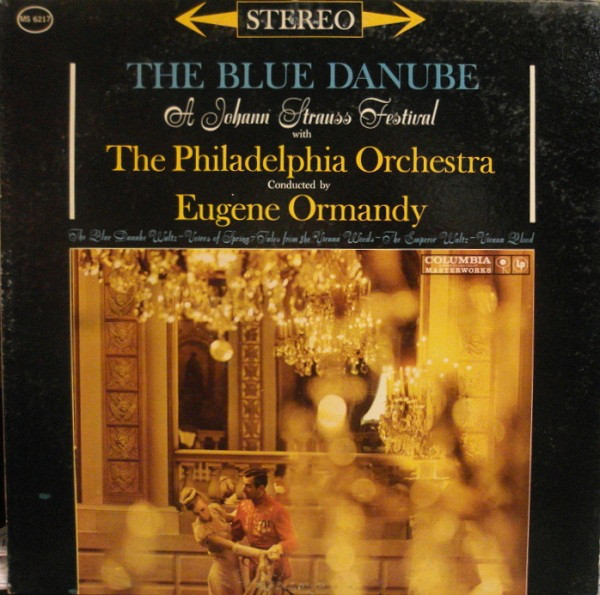 EUGENE ORMANDY CONDUCTS THE PHILADELPHIA ORCHESTRA / STRAUSS*_The Blue Danube