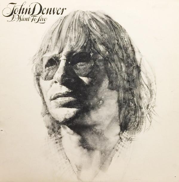 JOHN DENVER_I Want To Live