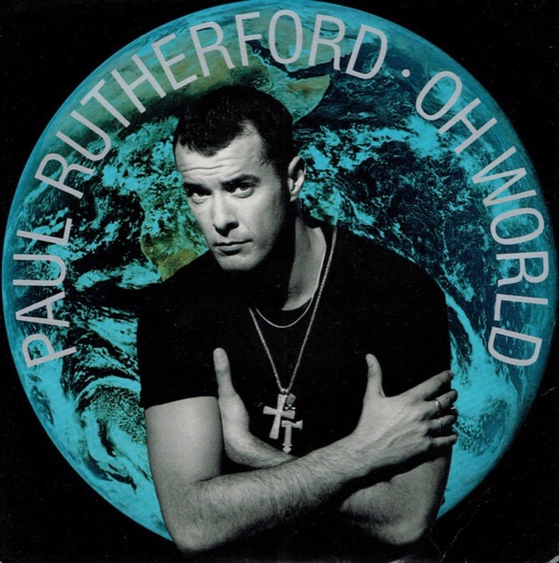 PAUL RUTHERFORD_Oh World