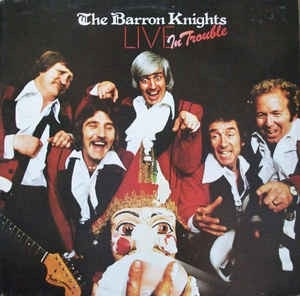 KNIGHTS BARRON_Live In Trouble